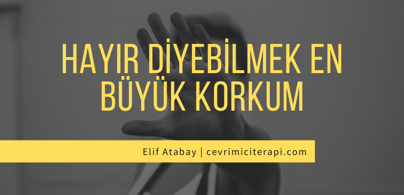 HAYIR Diyebilmek | Elif Atabay