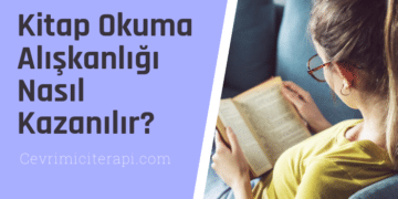 Kitap Okuma Alışkanlığı Nasıl Kazanılır?